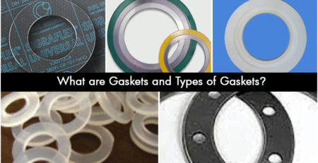 What are Gaskets and Types of Gaskets