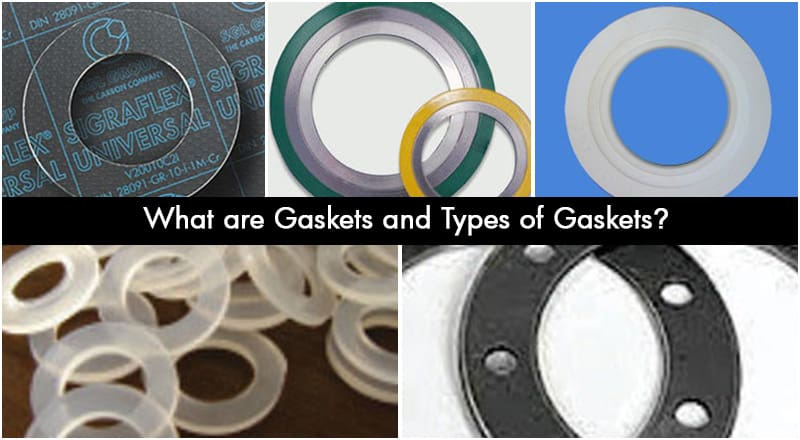 What are Gaskets and Types of Gaskets? - Sealmax